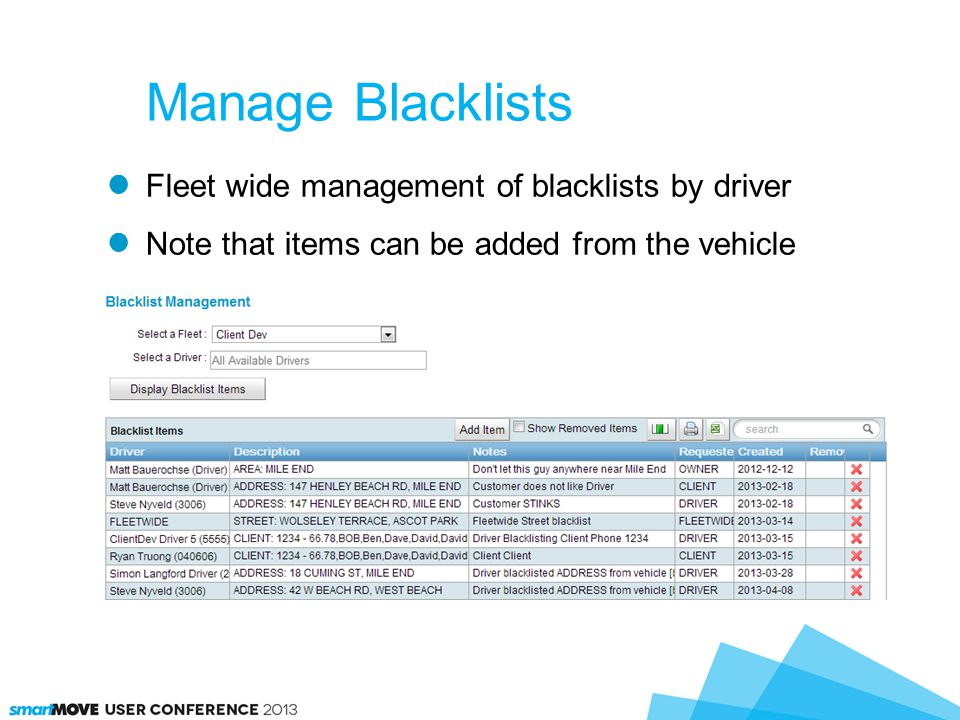 Fleet wide management of blacklists by driver Note that items can be added from the vehicle Manage Blacklists