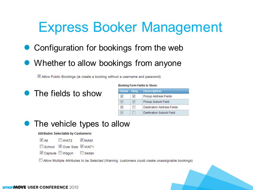 Configuration for bookings from the web Whether to allow bookings from anyone The fields to show The vehicle types to allow Express Booker Management