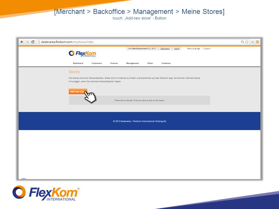 [Merchant > Backoffice > Management > Meine Stores] touch: Add new store - Button