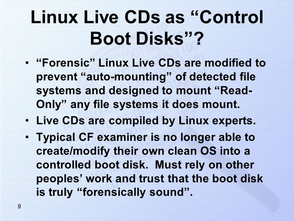 9 Linux Live CDs as Control Boot Disks.