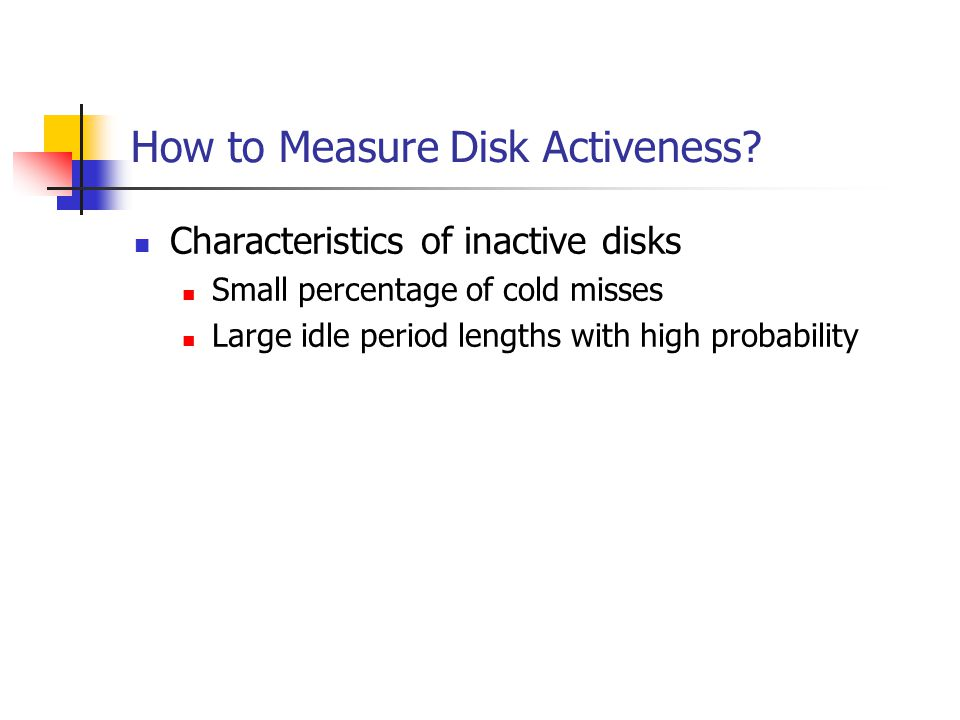How to Measure Disk Activeness.