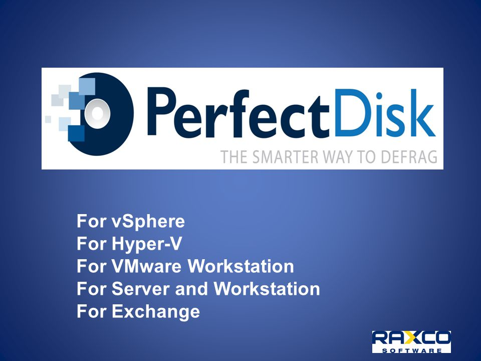 For vSphere For Hyper-V For VMware Workstation For Server and Workstation For Exchange