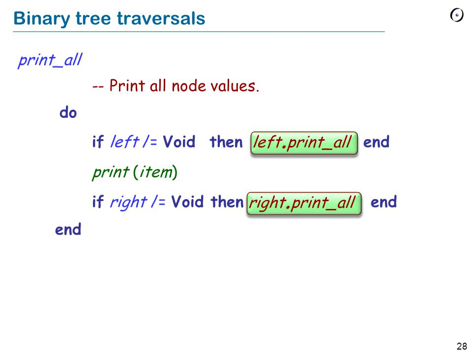 28 Binary tree traversals print_all -- Print all node values.