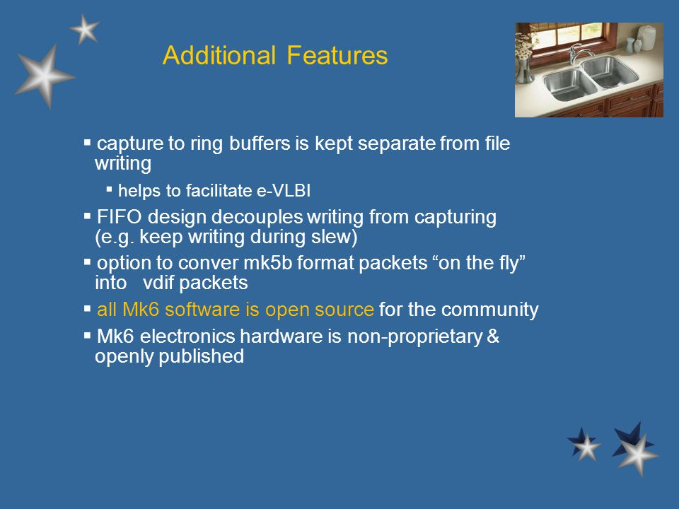Additional Features l capture to ring buffers is kept separate from file writing – helps to facilitate e-VLBI l FIFO design decouples writing from capturing (e.g.