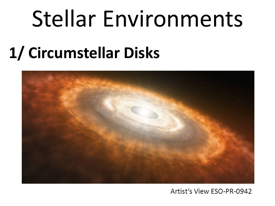 Stellar Environments 1/ Circumstellar Disks Artists View ESO-PR-0942