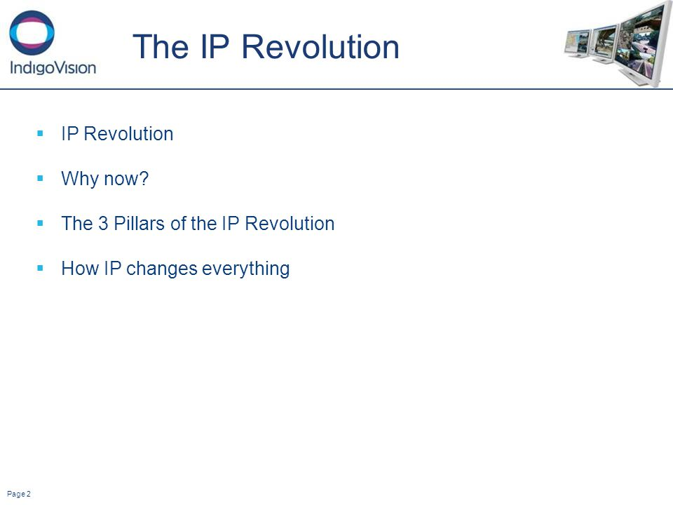 Page 2 The IP Revolution IP Revolution Why now.
