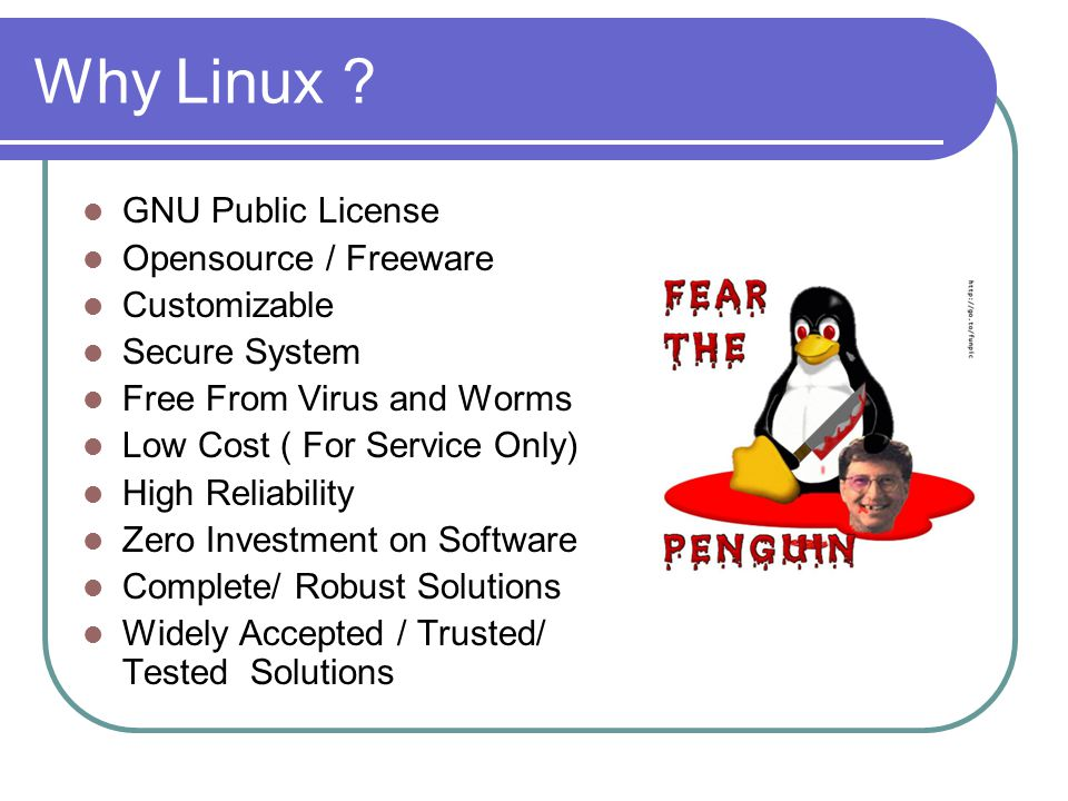 Why Linux .