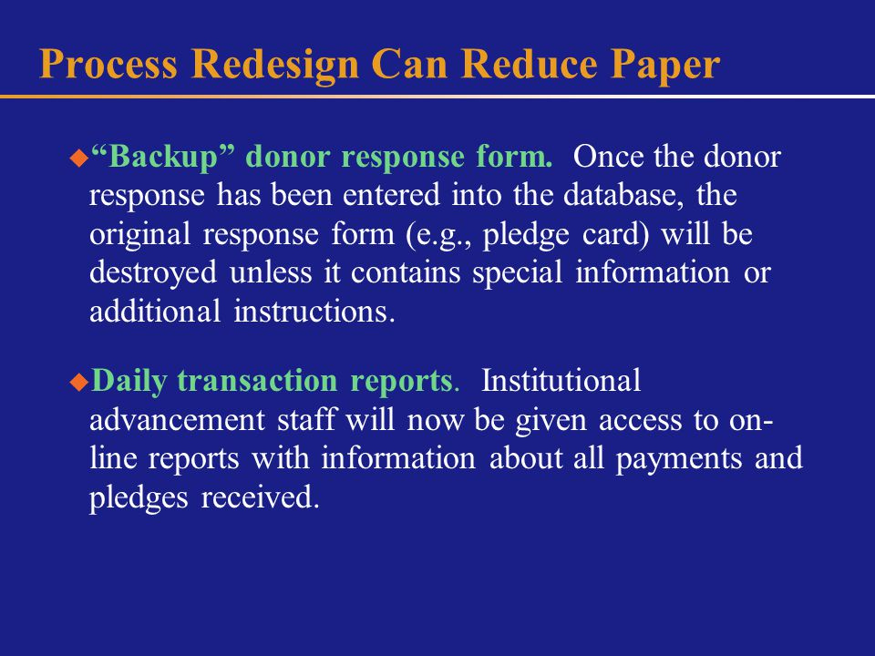 Process Redesign Can Reduce Paper Backup donor response form.