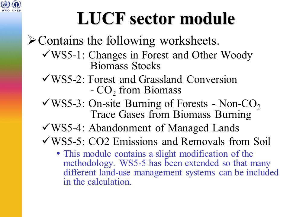 LUCF sector module Contains the following worksheets.