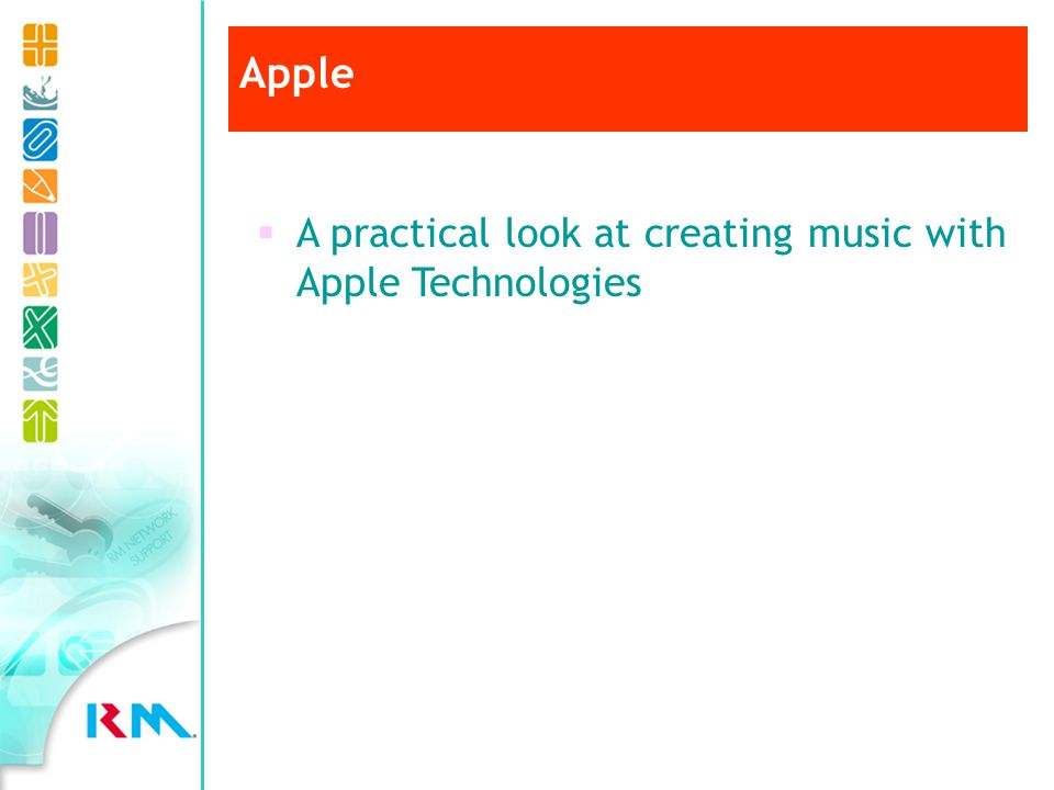 Apple A practical look at creating music with Apple Technologies