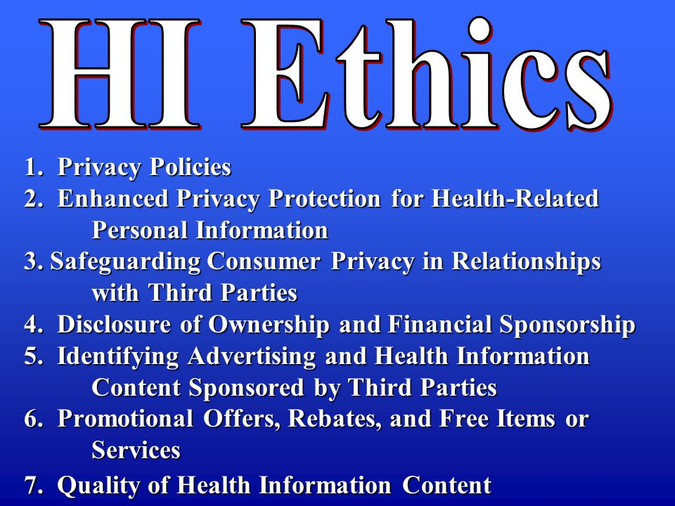 1. Privacy Policies 2. Enhanced Privacy Protection for Health-Related Personal Information 3.