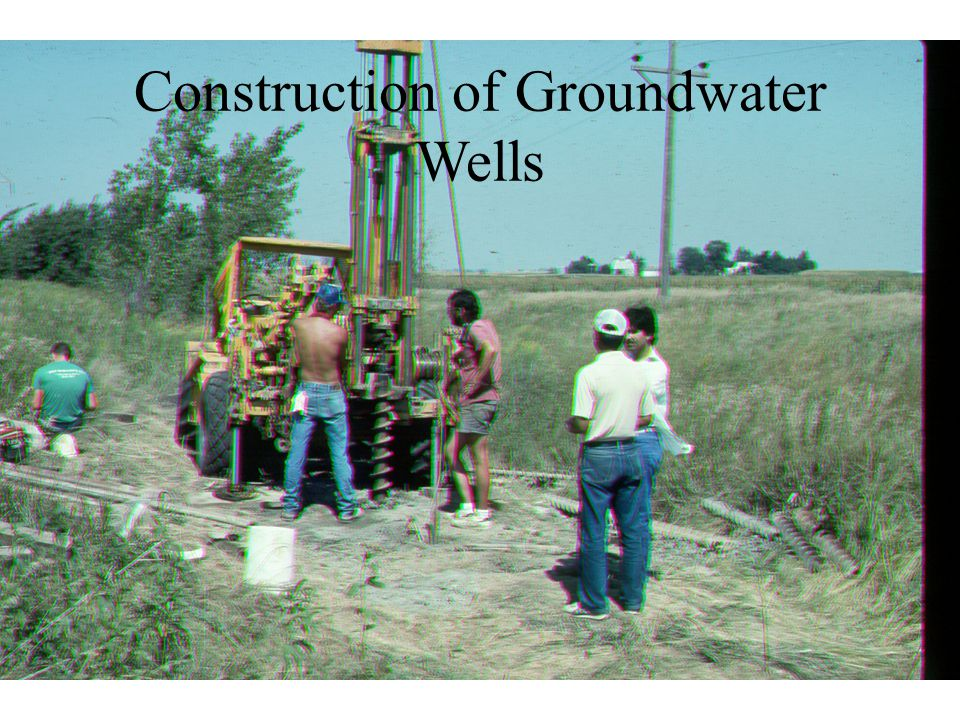 Construction of Groundwater Wells