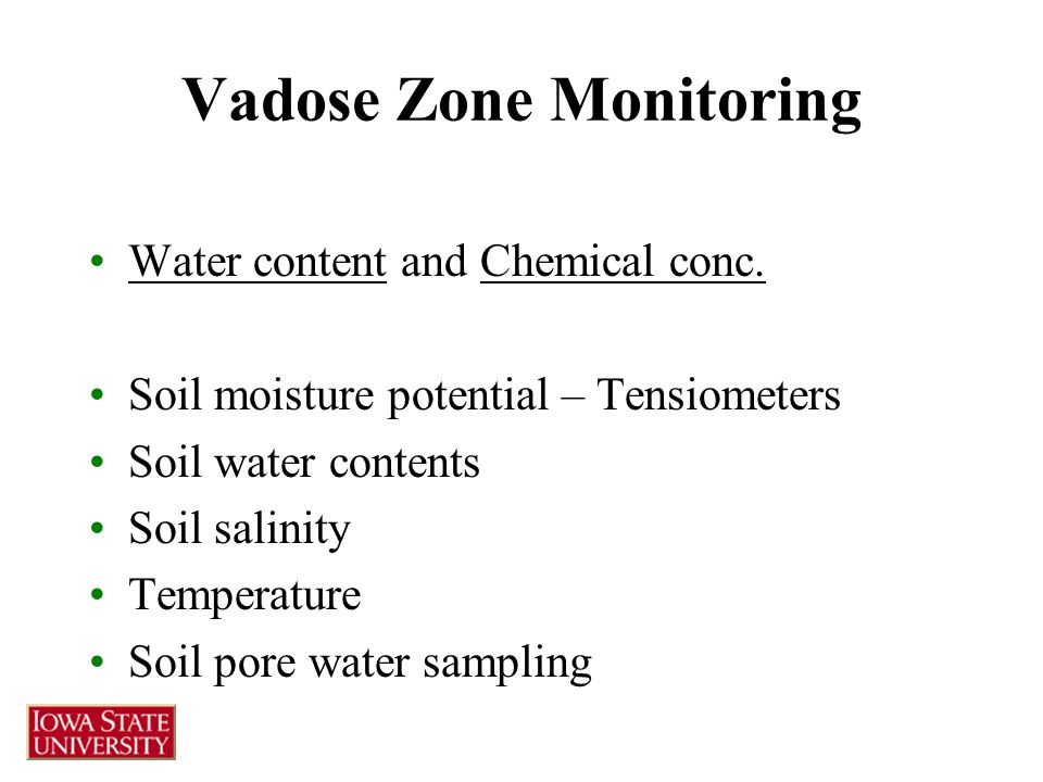 Vadose Zone Monitoring Water content and Chemical conc.