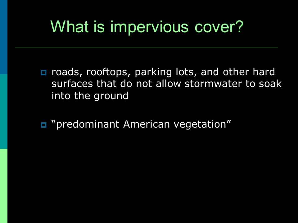 What is impervious cover.