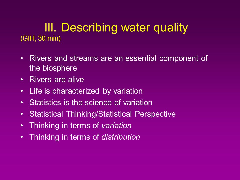 Outline I. Water quality data: program design (CEZ, 15 min) II.