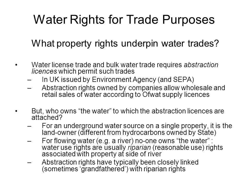Water Rights for Trade Purposes What property rights underpin water trades.