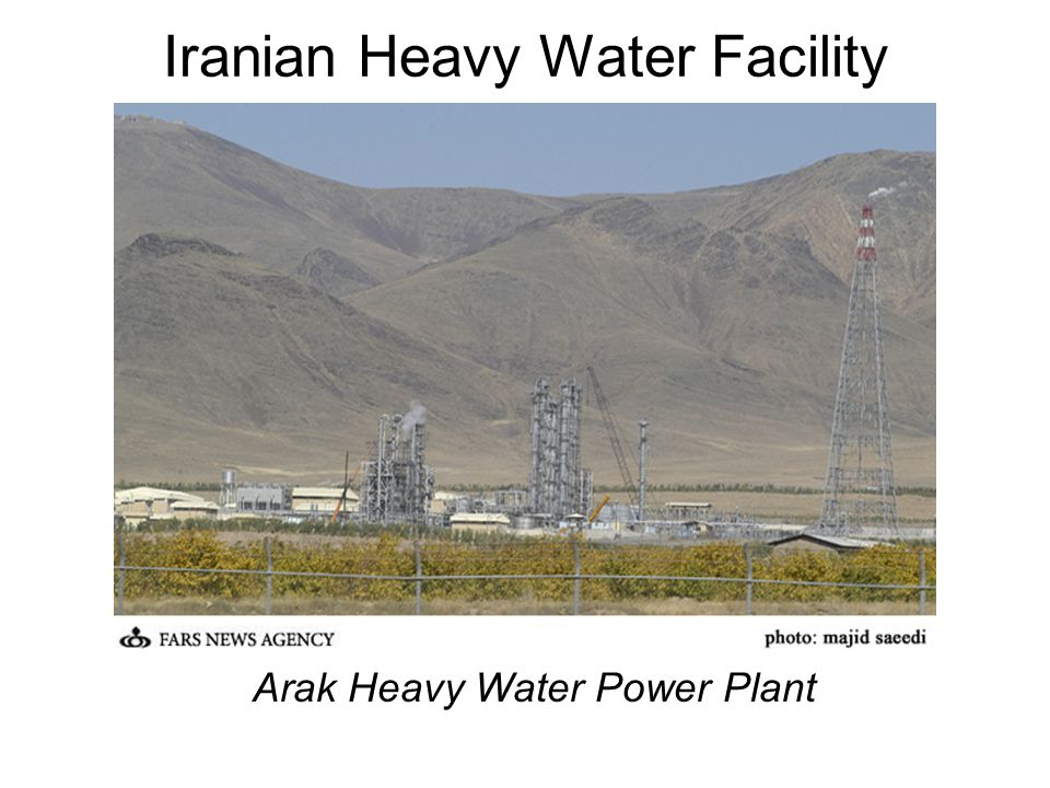 Iranian Heavy Water Facility Arak Heavy Water Power Plant