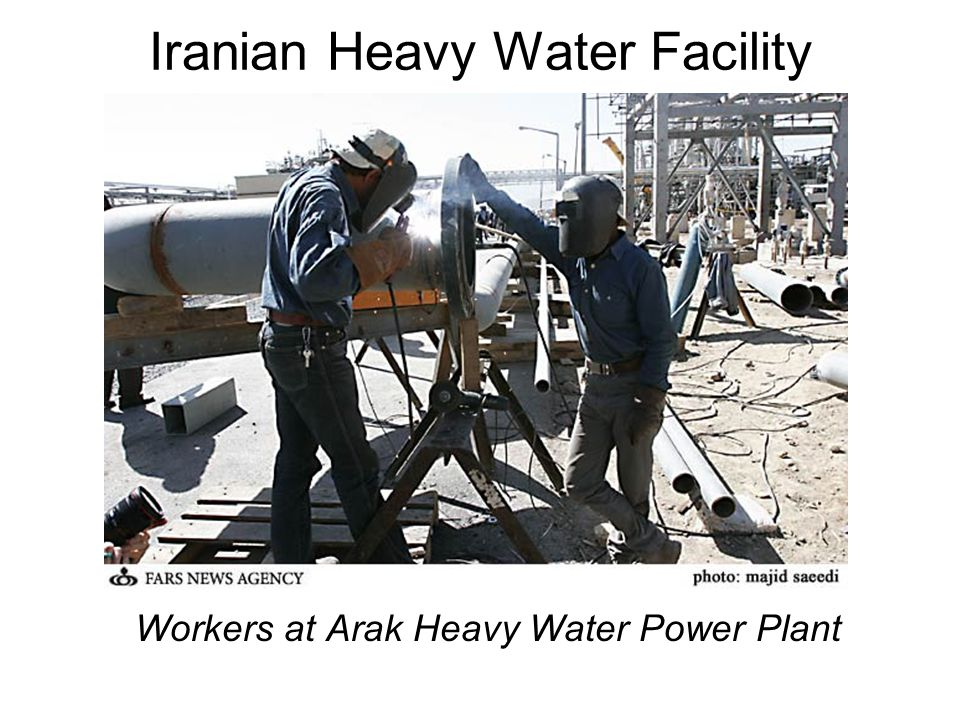Iranian Heavy Water Facility Workers at Arak Heavy Water Power Plant