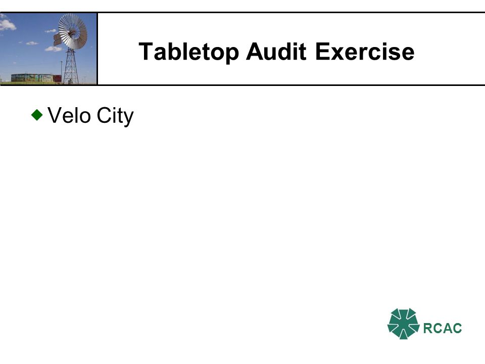 RCAC Tabletop Audit Exercise Velo City
