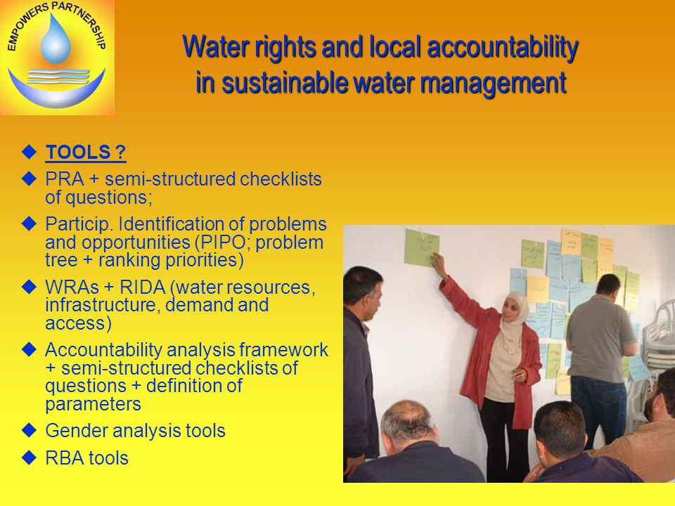 Water rights and local accountability in sustainable water management TOOLS .