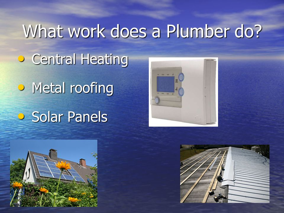 Central Heating Central Heating Metal roofing Metal roofing Solar Panels Solar Panels