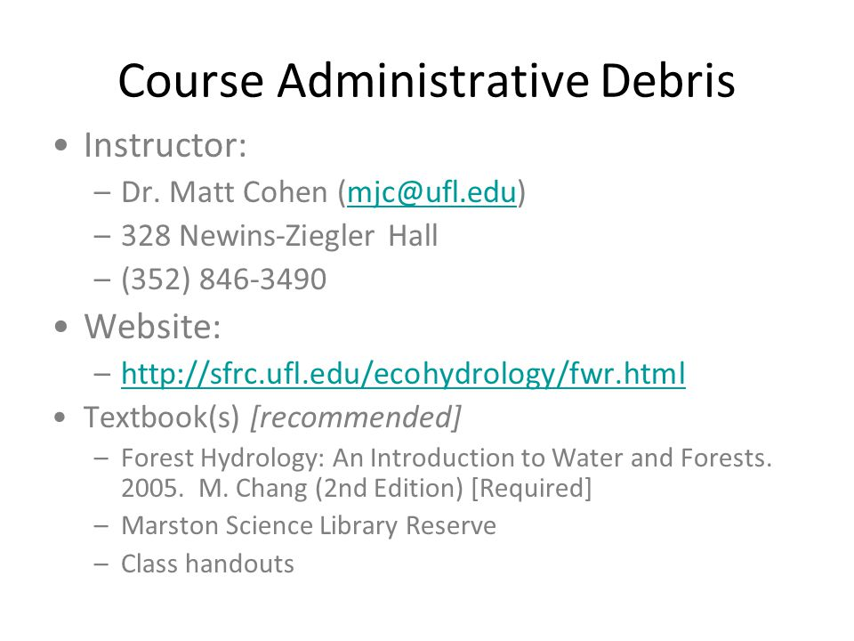 Course Administrative Debris Instructor: –Dr.