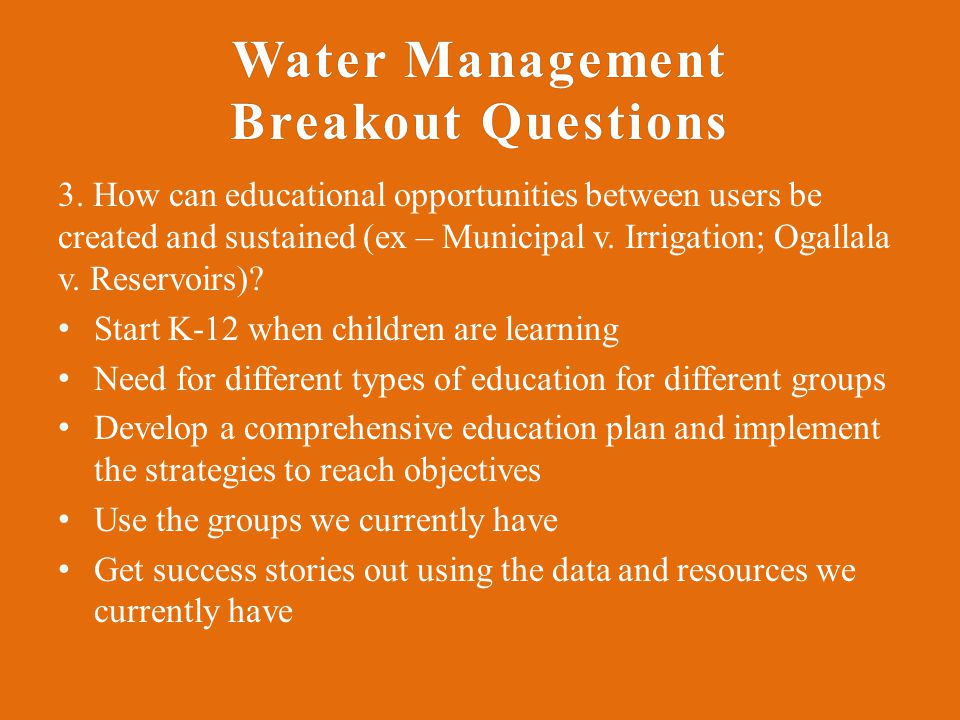 Water Management Breakout Questions 3.