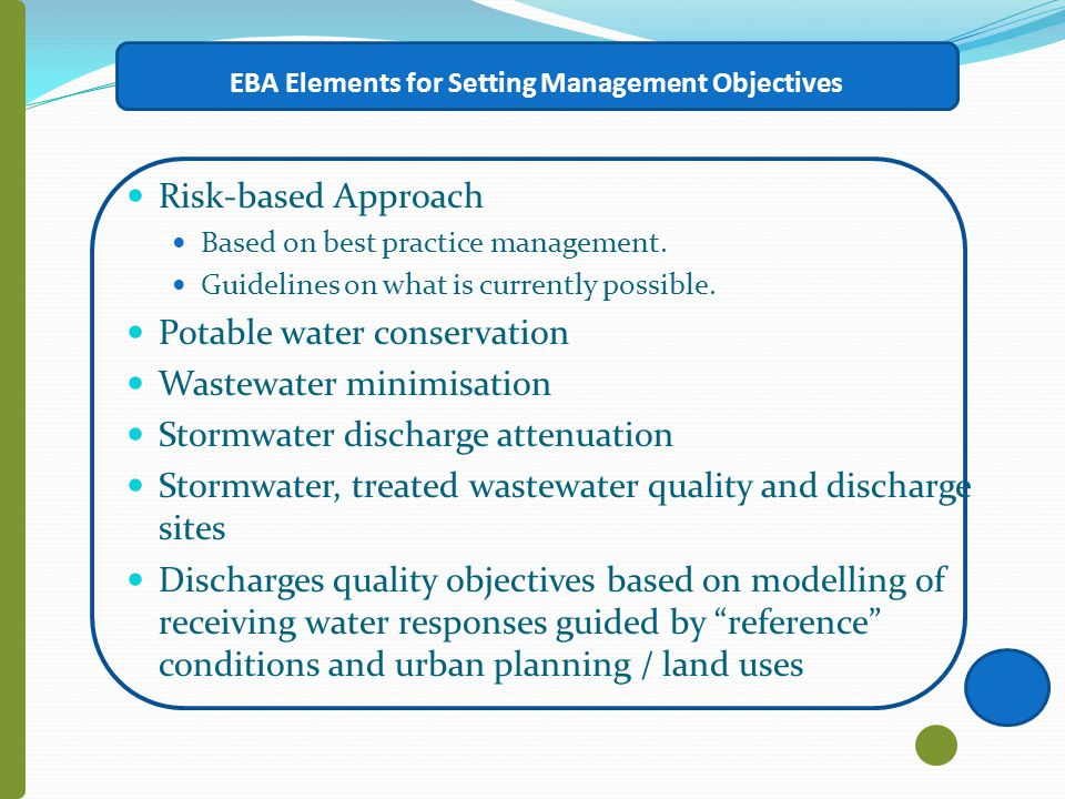 EBA Elements for Setting Management Objectives Risk-based Approach Based on best practice management.