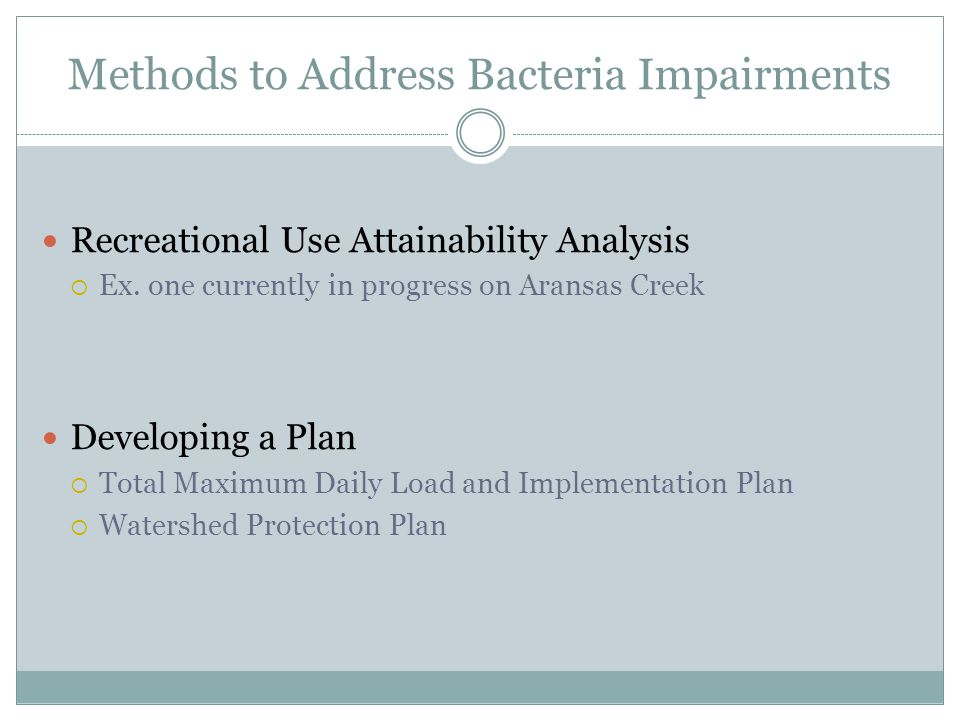 Methods to Address Bacteria Impairments Recreational Use Attainability Analysis Ex.