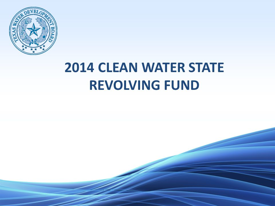 2014 CLEAN WATER STATE REVOLVING FUND