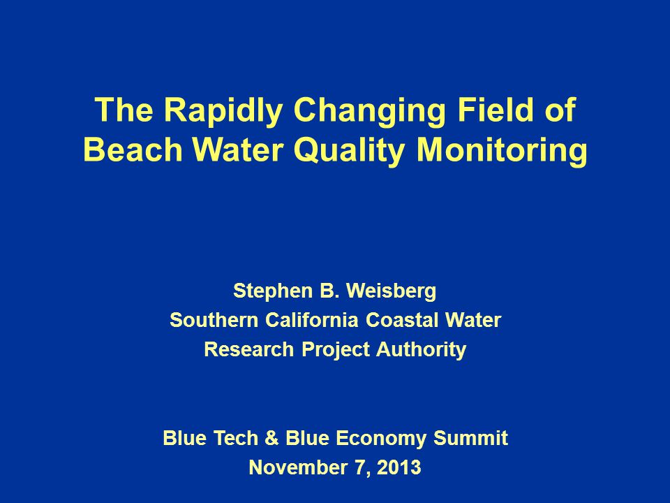 The Rapidly Changing Field of Beach Water Quality Monitoring