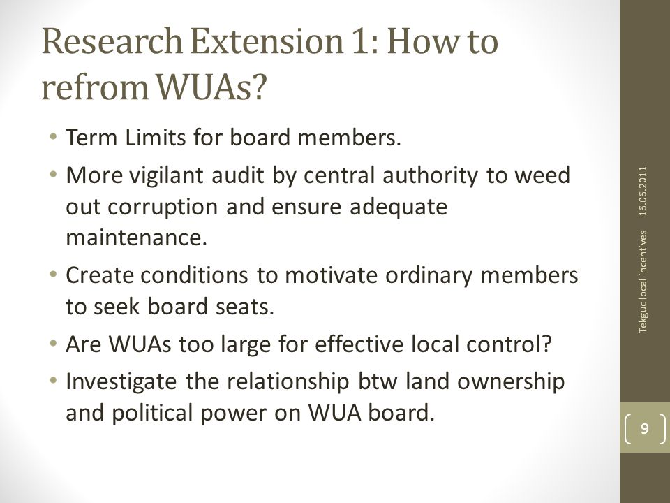 Research Extension 1: How to refrom WUAs. Term Limits for board members.