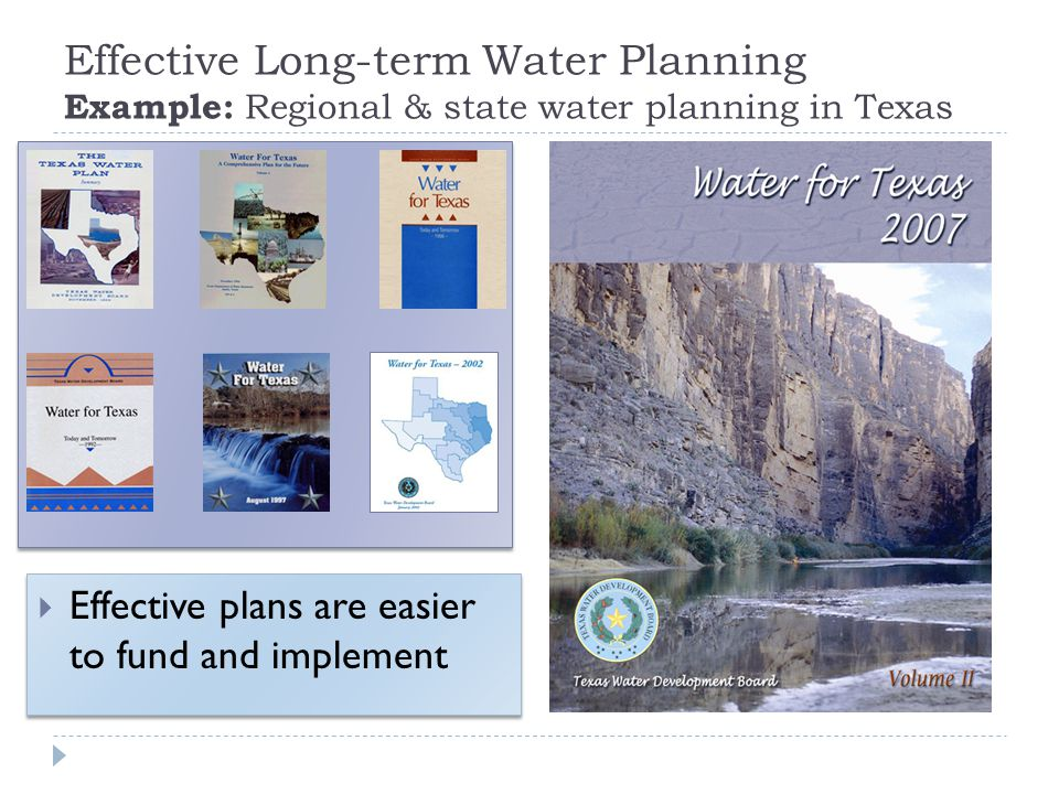 Effective Long-term Water Planning Example: Regional & state water planning in Texas