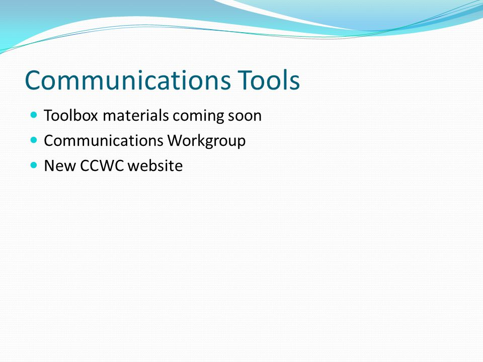 Communications Tools Toolbox materials coming soon Communications Workgroup New CCWC website