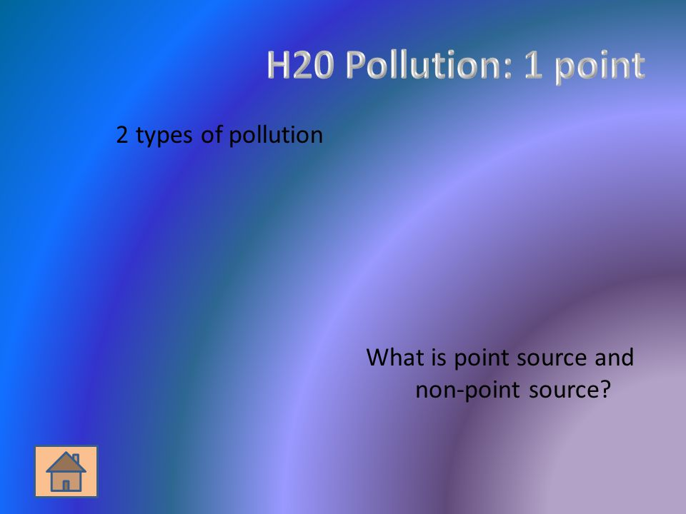 2 types of pollution What is point source and non-point source