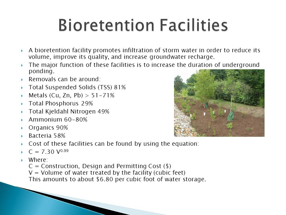 A bioretention facility promotes infiltration of storm water in order to reduce its volume, improve its quality, and increase groundwater recharge.