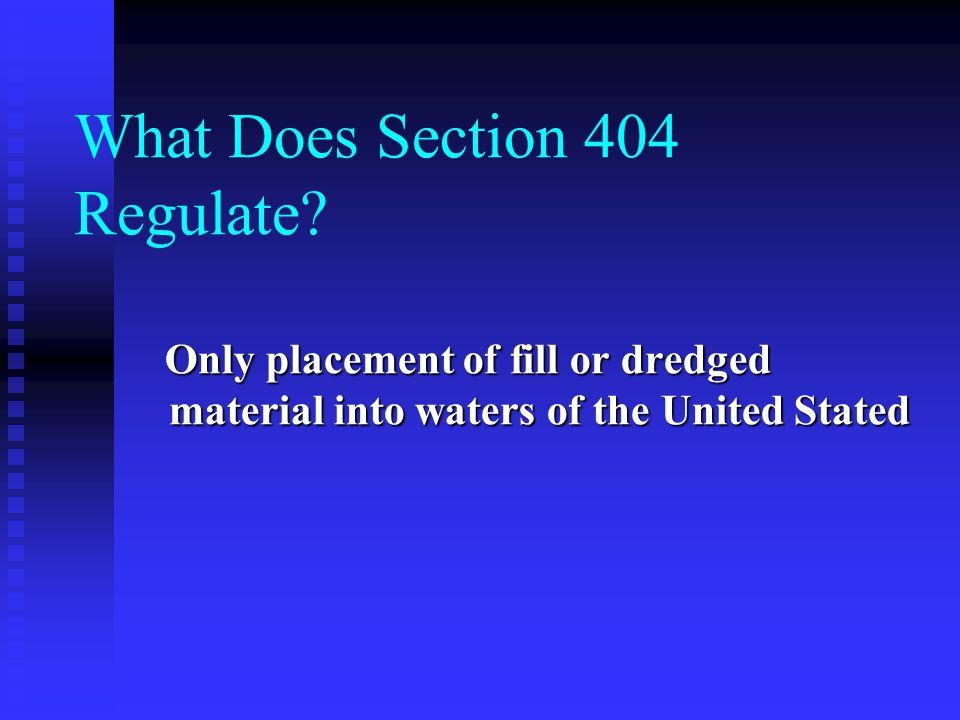 What Does Section 404 Regulate.