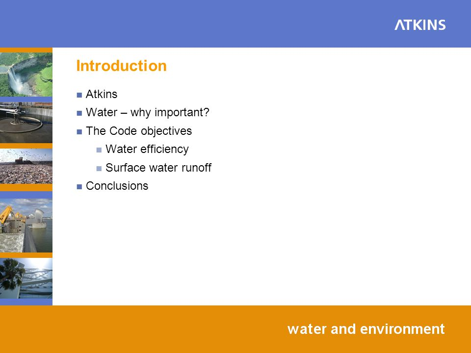 Introduction Atkins Water – why important.