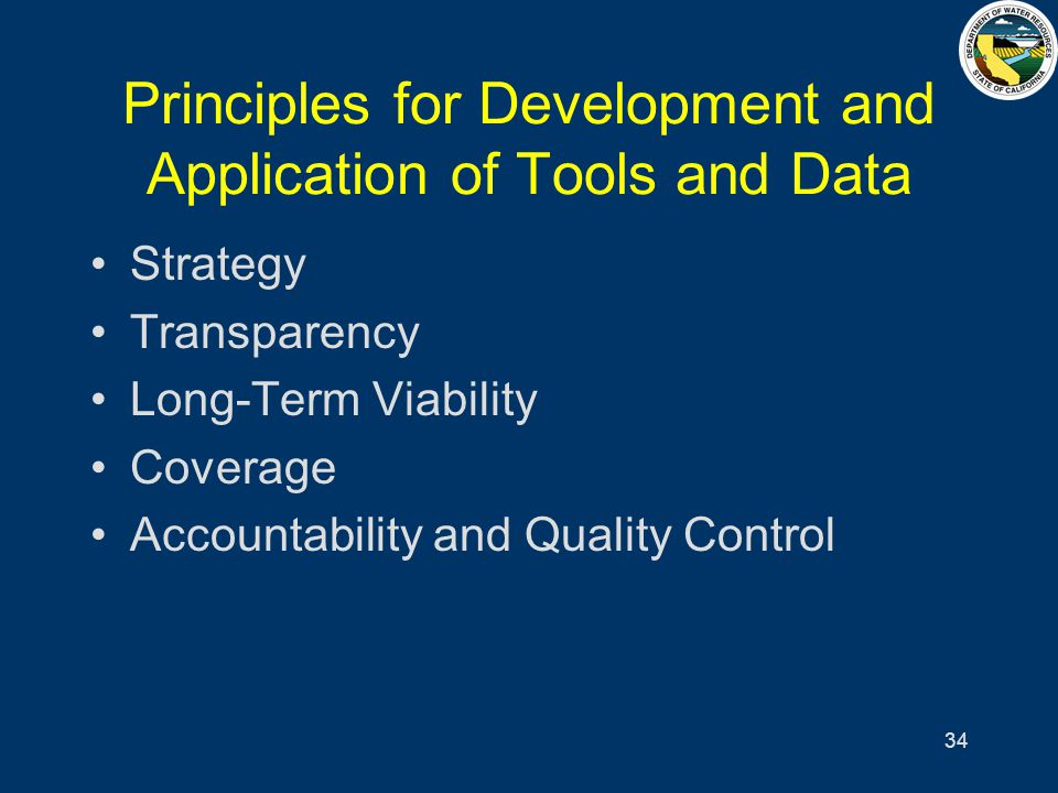 34 Principles for Development and Application of Tools and Data Strategy Transparency Long-Term Viability Coverage Accountability and Quality Control