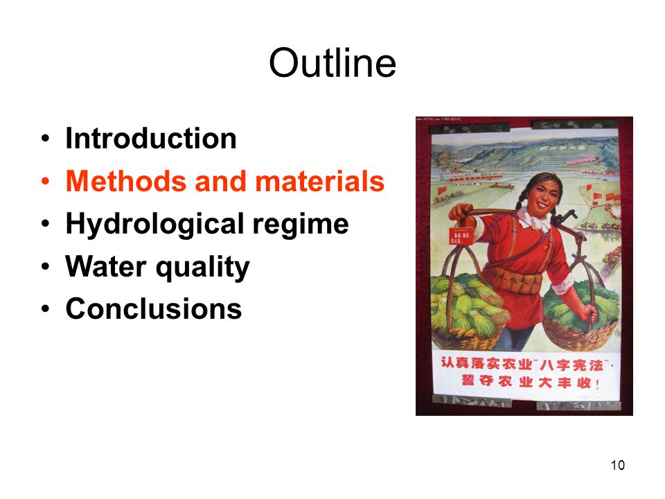 10 Outline Introduction Methods and materials Hydrological regime Water quality Conclusions
