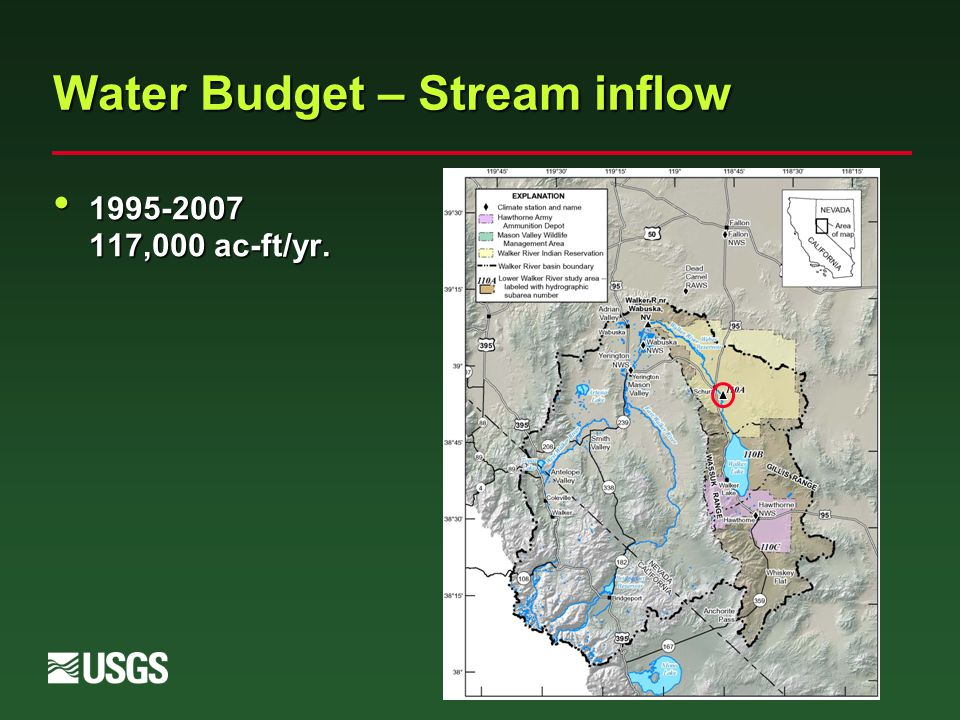 Water Budget – Stream inflow 1995-2007 117,000 ac-ft/yr. 1995-2007 117,000 ac-ft/yr.