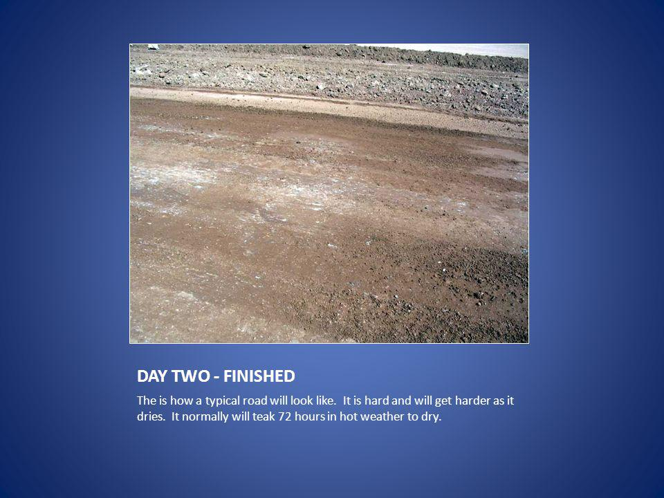 DAY TWO - FINISHED The is how a typical road will look like.
