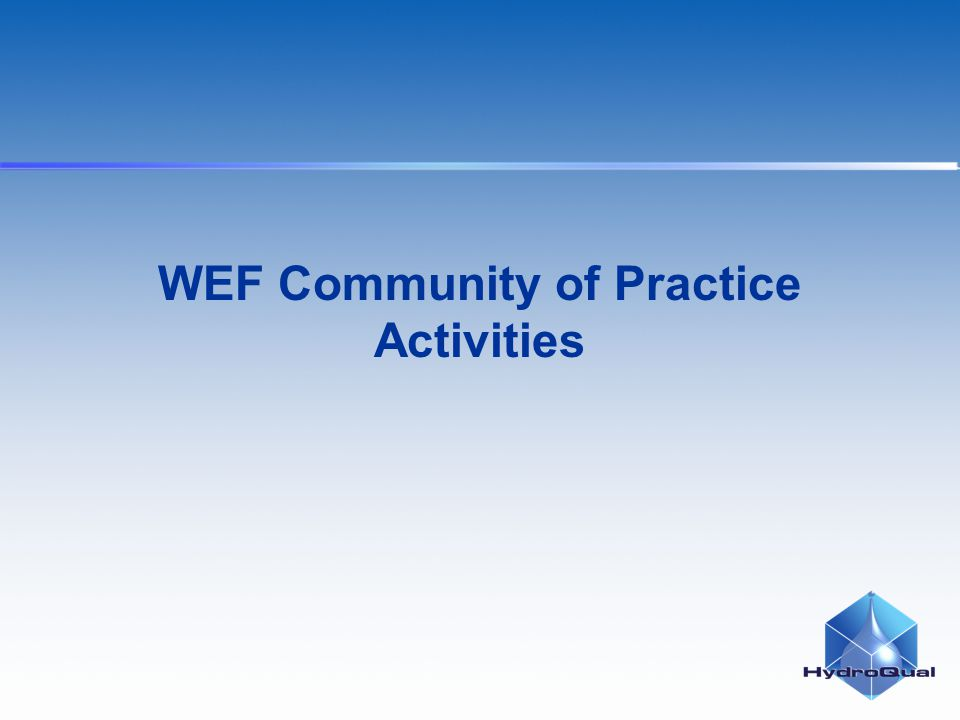 WEF Community of Practice Activities