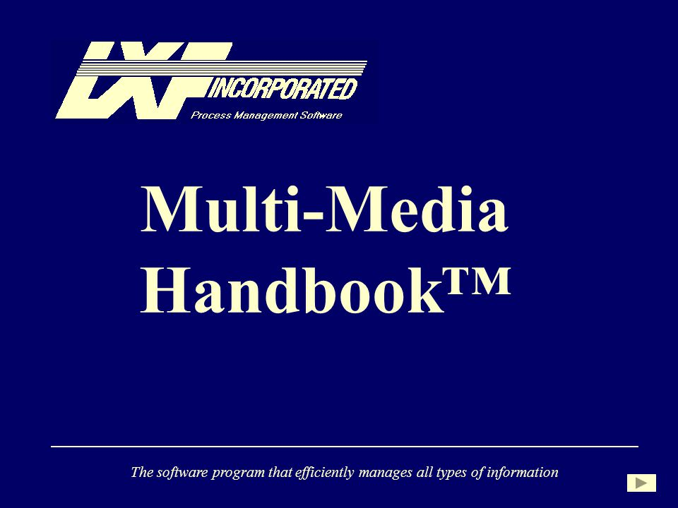 Multi-Media Handbook The software program that efficiently manages all types of information