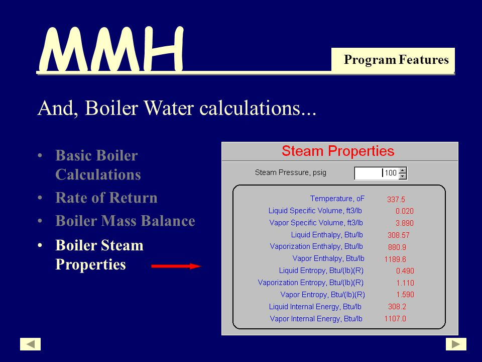 MMH Program Features Basic Boiler Calculations Rate of Return Boiler Mass Balance And, Boiler Water calculations...