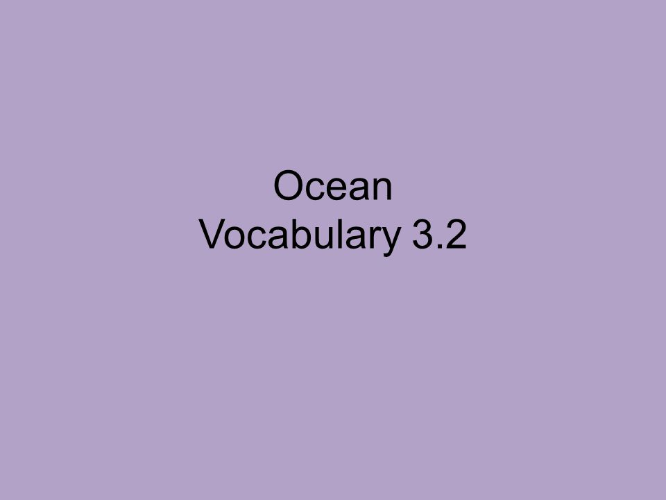 Ocean Vocabulary 3.2