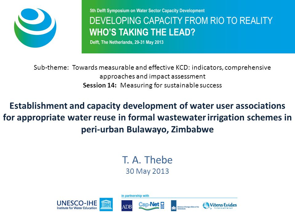 Establishment and capacity development of water user associations for appropriate water reuse in formal wastewater irrigation schemes in peri-urban Bulawayo, Zimbabwe T.