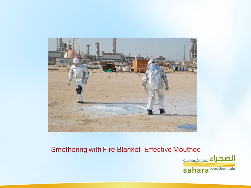 Smothering with Fire Blanket- Effective Mouthed
