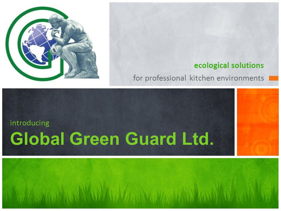 ecological solutions for professional kitchen environments introducing Global Green Guard Ltd.
