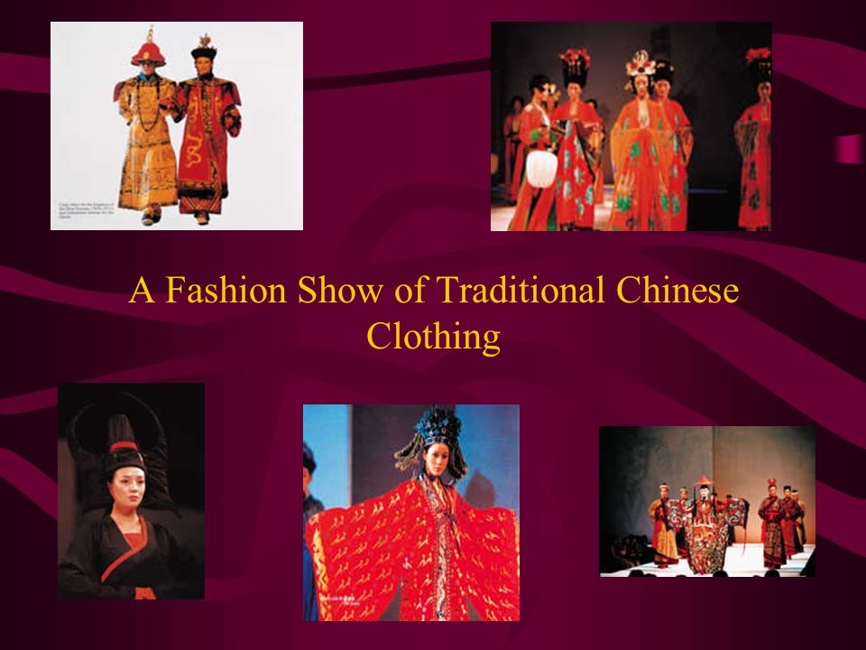 A Fashion Show of Traditional Chinese Clothing